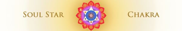 how to open the soul star chakra