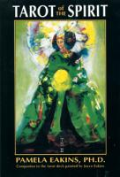 Tarot of the Spirit Book by Pamela Eakins