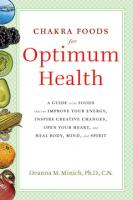 Chakra Foods for Optimum Health by Deanna M Minich