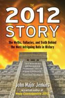 2012 STORY by John Major Jenkins