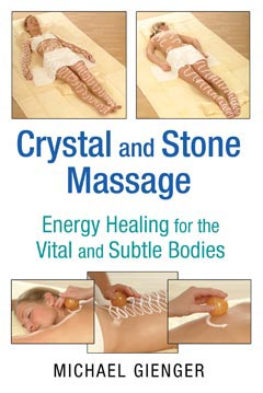 Crystal and Stone Massage by Michael Gienger