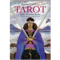 Beginners Guide to Tarot Set by Juliet Sharman Burke