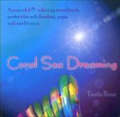 Coral Sea Dreaming By Tania Rose