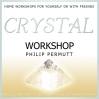 Crystal Workshop CD By P Permutt