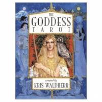 The Goddess Tarot Deck by Kris Waldherr