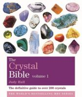 Crystal Bible by Judy Hall,  The No 1 Best Seller V1