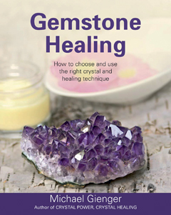Gemstone Healing by Michael Gienger