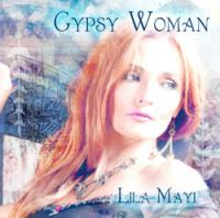 Gypsy Woman by Lila Mayi