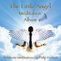 The Little Angel Meditation Album By P Permutt
