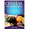Crystal Prescriptions by Judy Hall